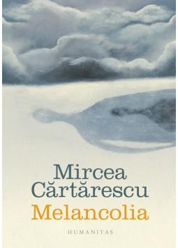 Melancolia de Mircea Cartarescu [0]