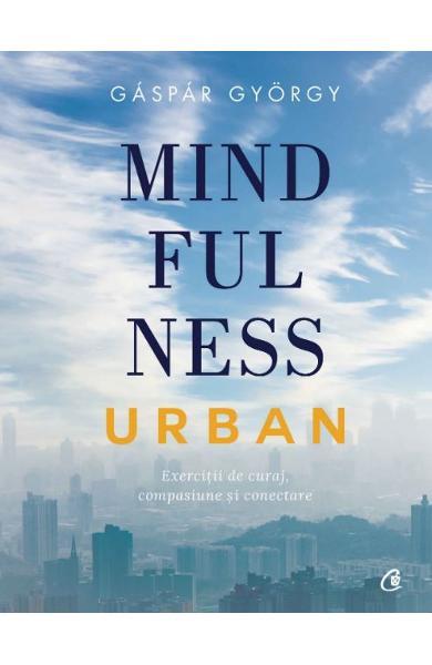 Mindfulness urban de Gaspar Gyorgy 0