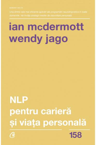 NLP pentru cariera si viata personala Ian McDermott, Wendy Jago 0