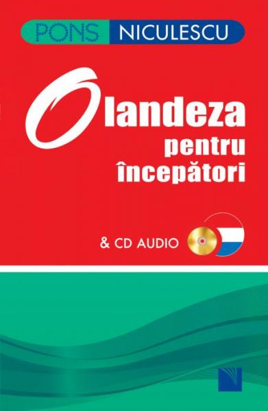 Olandeza pentru incepatori cu CD audio de Berna de Boer, Birgit Lijmbach 0