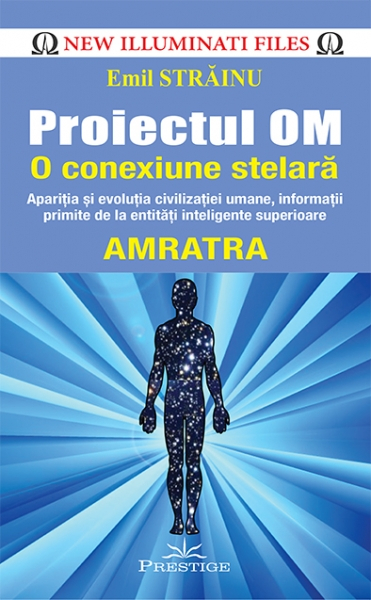 Proiectul OM O conexiune stelara de  AMRATRA 0