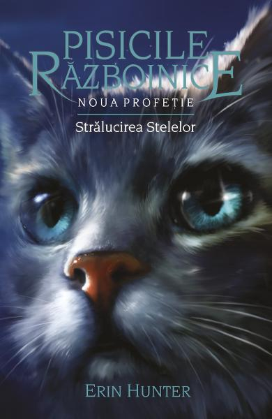 Pisicile Razboinice Vol.10: Stralucirea stelelor de Erin Hunter 0