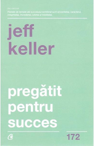 Pregatit pentru succes de Jeff Keller 0