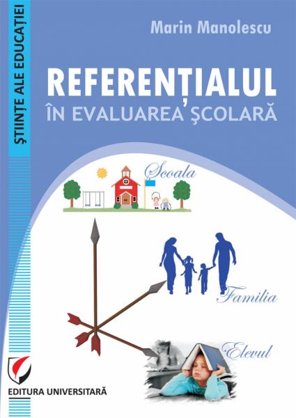 Referentialul in evaluarea scolara de Marin Manolescu 0