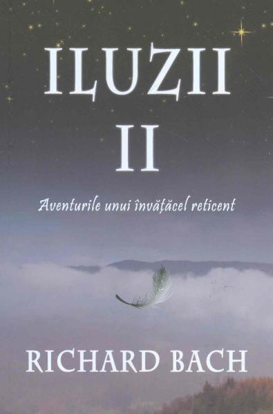 Iluzii II: Aventurile Unui Invatacel Reticent 0