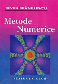 Metode numerice de Sever Spanulescu 0