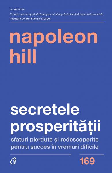 Secretele prosperitatii de Napoleon Hill 0