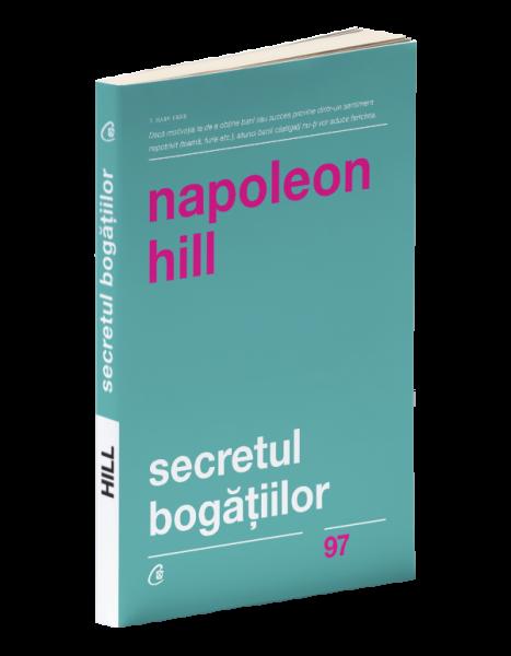 Secretul bogatiilor - Editia a II-a de Napoleon Hill