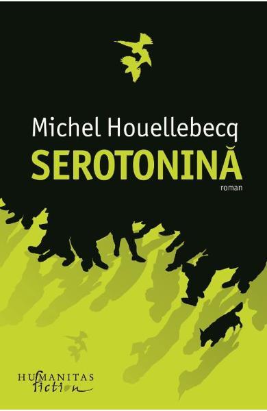 Serotonina de Michel Houellebecq 0