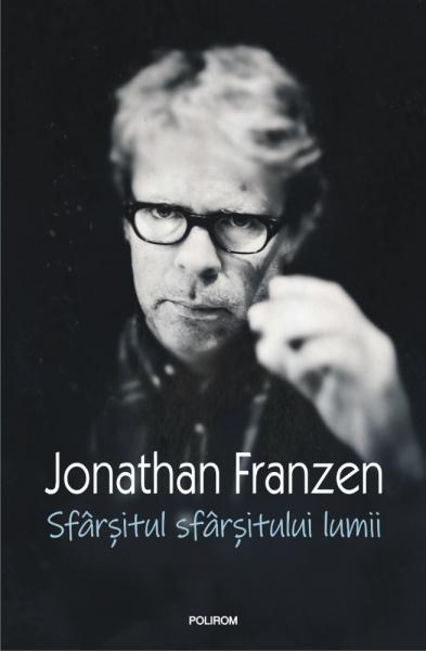 Sfarsitul sfarsitului lumii de Jonathan Franzen