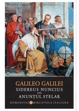 Sidereus nuncius sau Anuntul stelar de Galileo Galilei