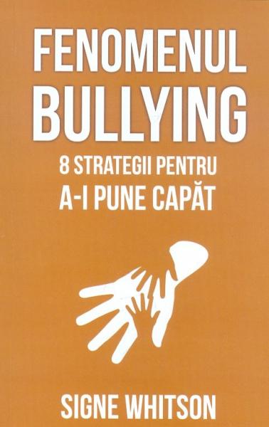 Fenomenul bullying: 8 strategii pentru a-i pune capat 0