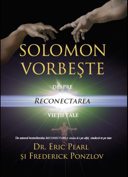 Solomon vorbeste despre reconectarea vietii tale de Eric Pearl, Frederick Ponzlov 0