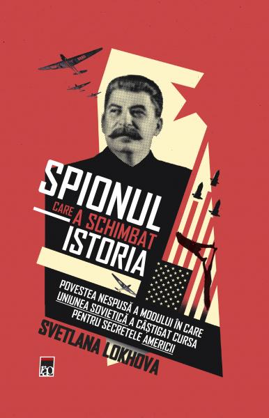 spionul care a schimbat istoria de svetlana lokhova 0