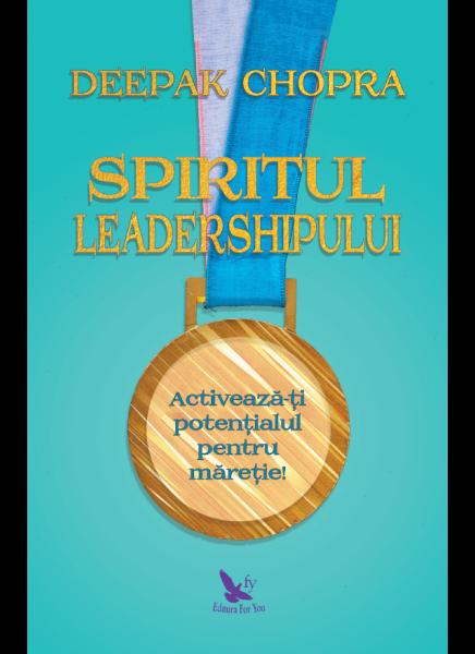 Spiritul leadershipului 0