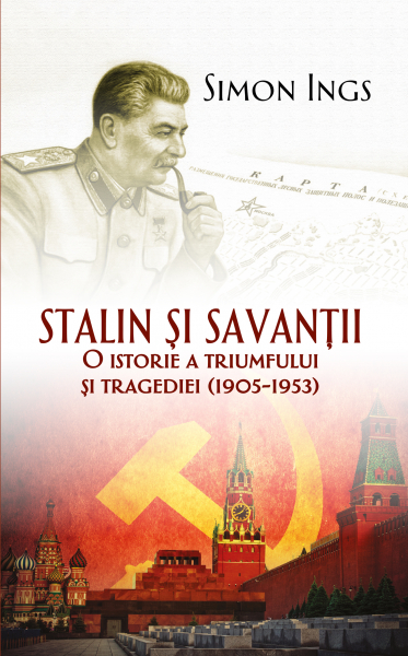 Stalin si savantii de Simon Ings 0