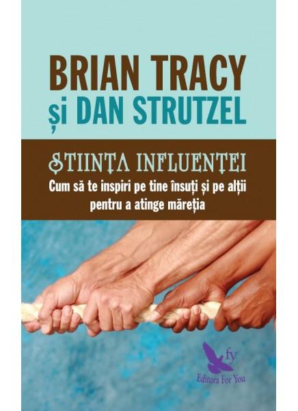 Stiinta influentei de Brian Tracy