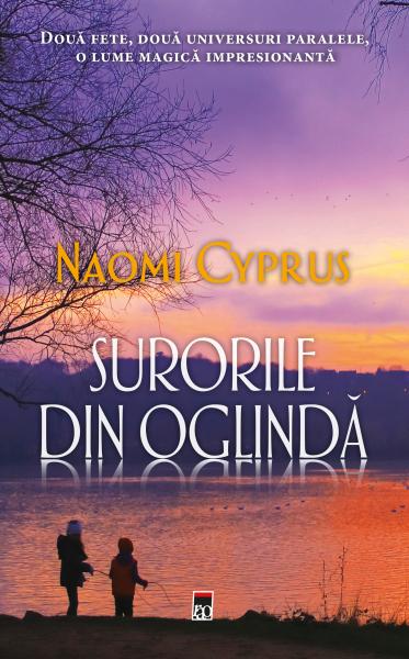 Surorile din oglinda de Naomi Cyprus 0