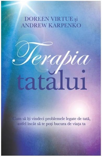 Terapia tatalui de Doreen Virtue, Andrew Karpenko