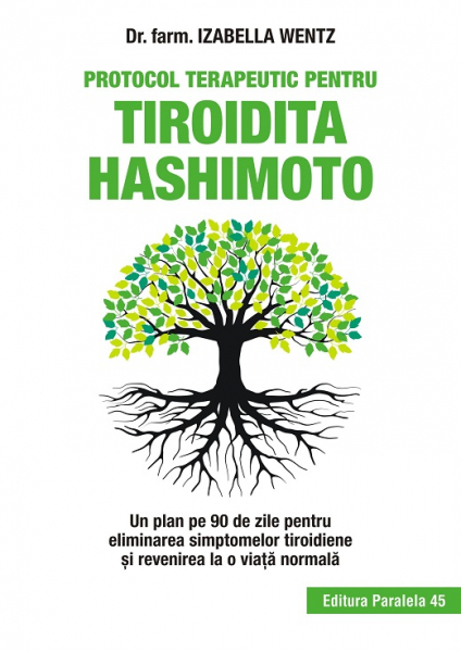 Protocol terapeutic pentru tiroidita Hashimoto de Wentz Izabella 0
