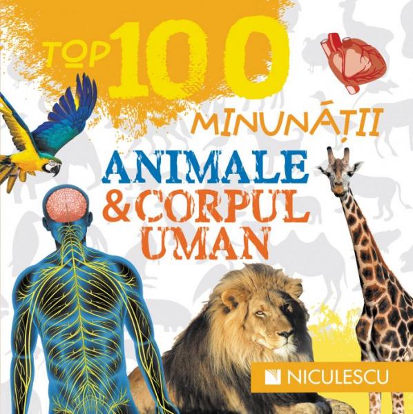 Top 100 minunatii: Animale si corpul uman 0