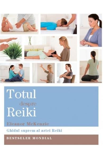 Totul despre Reiki de Eleanor Mckenzie 0