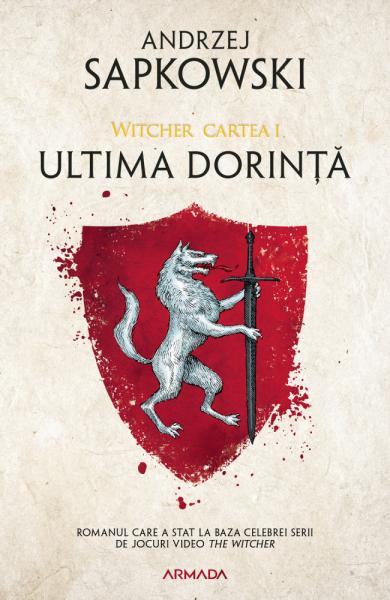 Ultima dorinta ed. 2019 de Andrzej Sapkowski 0