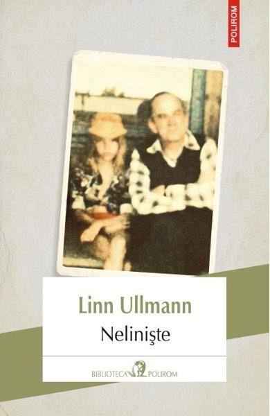 Neliniste de Linn Ullmann 0