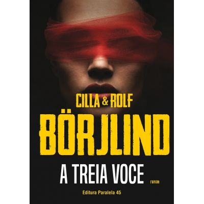 A treia voce de Cilla Borjlind, Rolf Borjlind [0]