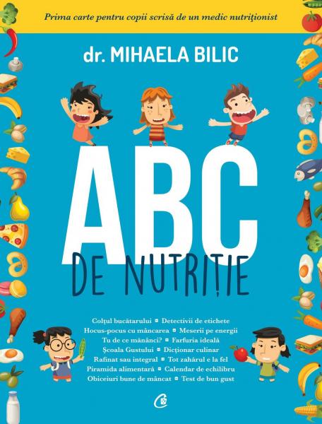 ABC de nutritie de Mihaela Bilic 0