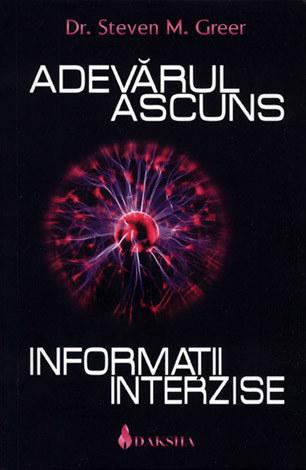 Adevarul ascuns - Informatii interzise de Steven M. Greer [0]