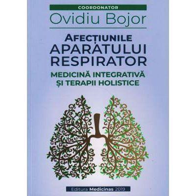 Afectiunile aparatului respirator de Ovidiu Bojor 0