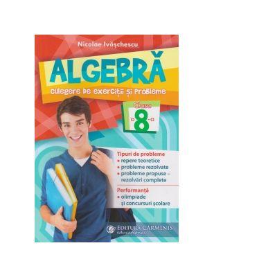 Algebra Clasa a VIII-a de Nicolae Ivaschescu [0]