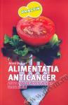 Alimentatia Anticancer. Peste 200 de retete pentru toate zilele. Suplimente naturiste recomandate de Anne Dufour 1