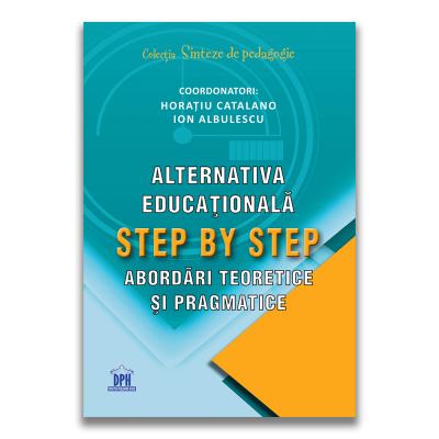 Alternativa educationala step by step de Horatiu Catalano, Ion Albulescu [0]