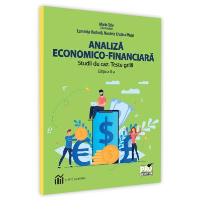 Analiza economico-financiara. Studii de caz. Teste grila de Luminita Horhota [0]