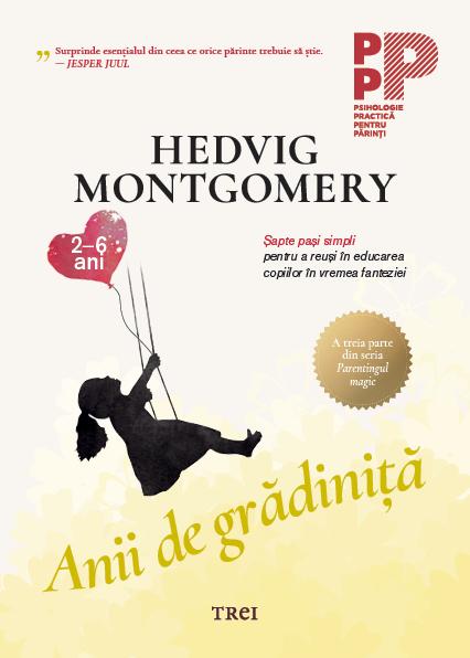 Anii de gradinita de Hedvig Montgomery [0]