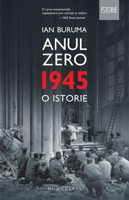 Anul Zero. 1945, o istorie de Ian Buruma [0]