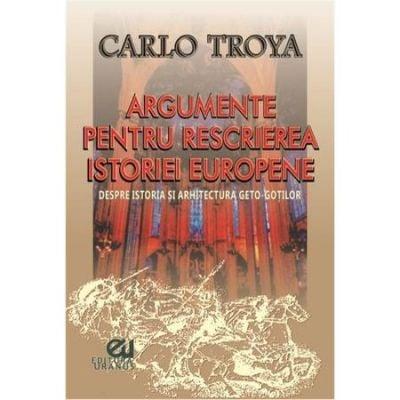 Argumente pentru rescrierea istoriei europene de Carlo Troya [0]