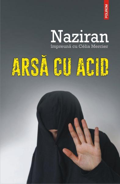 Arsa cu acid de Celia Mercier, Naziran 0