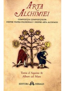 Arta alchimiei (Compozitia Compozitiilor - Despre Piatra Filosofala - Despre Arta Alchimiei) [0]