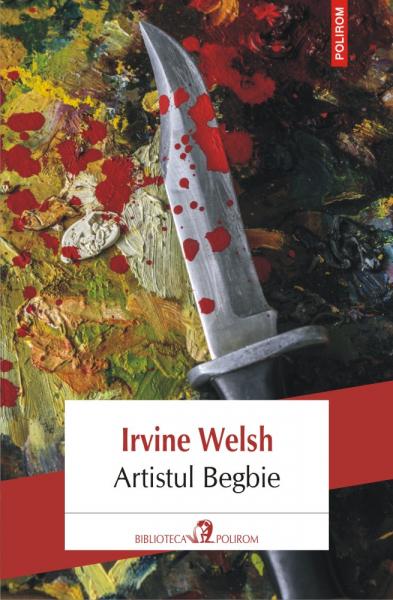 Artistul Begbie Irvine Welsh 0