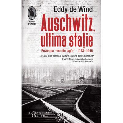 Auschwitz, ultima statie de Eddy de Wind [0]