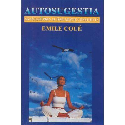 Autosugestia de Emil Coue [0]