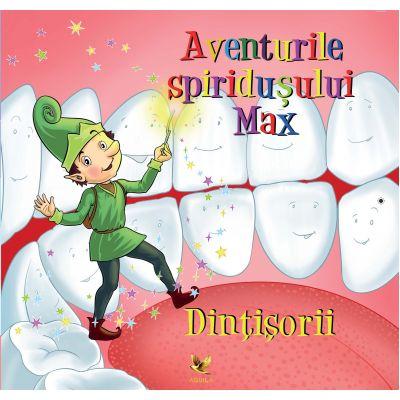 Aventurile spiridusului Max: Dintisorii de Marta Habo [0]
