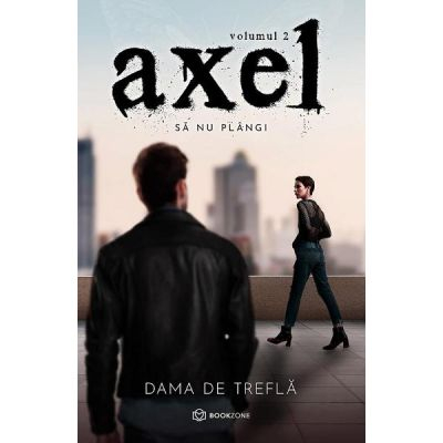 Axel Vol. 2. Sa nu plangi de Dama de Trefla [0]