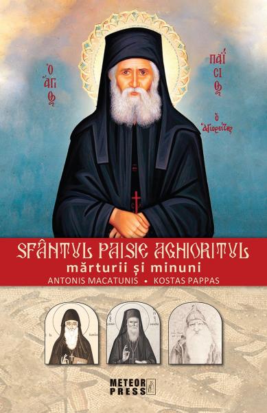 Sfantul Paisie Aghioritul Marturii si minuni de Antonis Macatunis si Kostas Pappas 0
