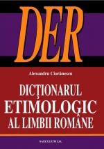 Dictionarul etimologic al limbii romane de Alexandru Cioranescu [0]