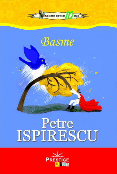 Basme - Petre Ispirescu 0