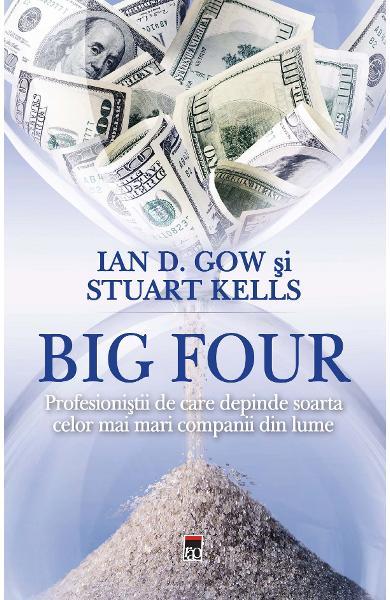 Big Four de Ian D. Gow, Stuart Kells 0